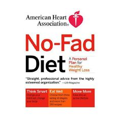 American Heart Association No-Fad Diet: A Personal Plan for Healthy Weight Loss *** More info could be found at the image url.