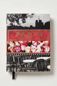 Paris: An Inspiring Tour of the City's Creative Heart - anthropologie.com #anthrofave