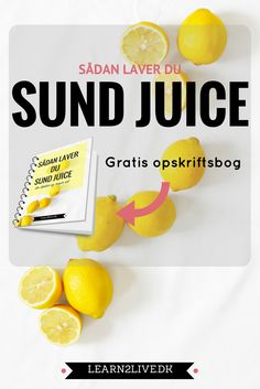 Juice der gør din krop sundere og slankere. Få opskrifter på lækre og sunde juice her.