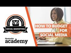 (93) How to Budget for a Social Media Program - YouTube