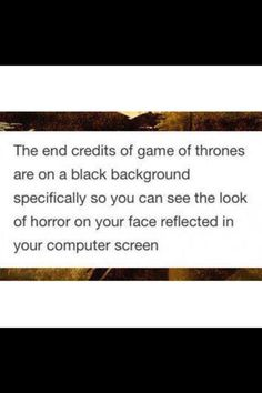 "This faultless logic. | 31 Jokes People Who've Finished ""Game Of Thrones"" Season 5 Will Understand"