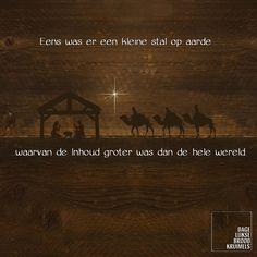 Eens was er een kleine stal op aarde waarvan de Inhoud groter was dan de hele wereld.  #Kerst  http://www.dagelijksebroodkruimels.nl/een-kleine-stal-met-grote-inhoud/