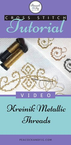 Do you love the look of metallic threads for cross stitch and embroidery projects, but hate working with them? Now you can learn how to use them easily with this tutorial video about Kreinik metallic threads. Happy stitching!