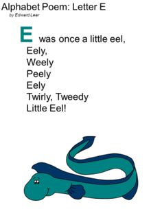 Edward Lear Alphabet Poem Letter E poetry for children including printable versions of the poem. Alphabet Poem, Alphabet For Kids, Phonics Rhymes, Nyan Nyan, Edward Lear, Educational Activities For Kids, Letter Of The Week, Letter E, Schools