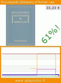 Encyclopedic Dictionary of Roman Law (Relié). Réduction de 61.175370954551%! Prix actuel 33,23 €, l'ancien prix était de 85,59 €. https://www.adquisitio.fr/lawbook-exchange-ltd/encyclopedic-dictionary