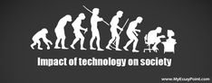 TOUCH this image: Impact of Technology on Society by wesley skippers