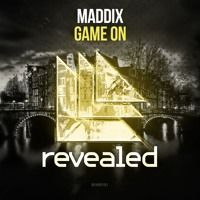 Maddix - Game On (OUT NOW!) by Revealed Recordings on SoundCloud
