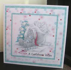 Suelesley's Craft Room: Me to You Tatty Teddy Homemade Christmas Cards, Christmas Cards To Make, Christmas Wishes, Xmas Cards, Handmade Christmas, Christmas Crafts, Christmas Ideas, Tatty Teddy, Baby Cards