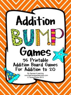 Addition Games 35 Addition Bump Games by Games 4 Learning This collection of addition games contains 35 Addition Bump Games that review a variety of addition skills adding to 20. $