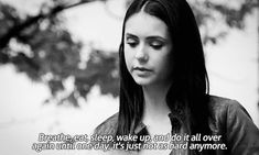 gif gifs Black and White the vampire diaries elena gilbert depressed depression sad suicidal lonely pain hurt tired anxiety alone b&w broken tvd eat insecure hard ignored nina dobrev sadness worthless numb Broken heart wake up judged hurted Vampire Diaries Stefan, Vampire Diaries Quotes, Vampire Diaries The Originals, Elena Gilbert, Katherine Pierce, Caroline Forbes, Stefan Salvatore, Joseph Morgan, Claire Holt