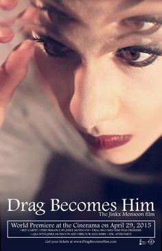 """It's Happening: The Jinkx Monsoon Documentary """"Drag Becomes Him"""" To World Premiere At Cinerama On April 29!!! 