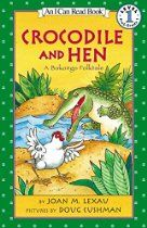 Crocodile and Hen: A Bakongo Folktale (I Can Read Level 1)