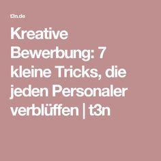 Kreative Bewerbung: 7 kleine Tricks, die jeden Personaler verblüffen   t3n