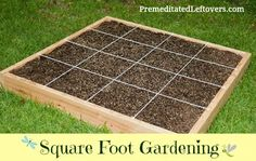 How to start using the square foot gardening method. Square Foot Gardening is the easiest ways to grow lots of vegetables in a small raised garden bed.  |  Premeditated Leftovers