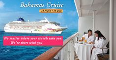 USA  Tour Packages Offers Budget USA with Bahamas Cruise tours, Bahamas Cruise Deals 2015 from Delhi India and Enjoy pristine beaches and turquoise waters on your Bahamas cruise.