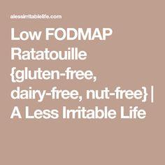 Low FODMAP Ratatouille {gluten-free, dairy-free, nut-free} | A Less Irritable Life