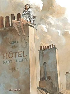 (guillaume sorel) hotel particular Drawn Together, Graphic Novel Art, Sitting In A Tree, Ligne Claire, Quirky Art, Bd Comics, Art Original, Cultura Pop, Comic Covers