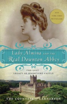 """Lady Almina, the Countess of Highclere Castle. The true story of the popular series """"Downton Abbey"""". Lady Almina was an impressive woman of wealth who used her station in life to help others. Admirable!"""