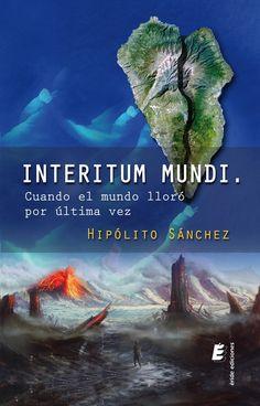 Este martes, en el Bibliotren, hablaremos con Hipólito Sánchez, autor de la novela Interitum Mundi, una obra de ciencia ficción, aventuras, intriga, terror Writers, Novels, Author, Libros, Science Fiction, Tuesday