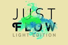 Just Flow - Light Edition by Cruzine on Creative Market