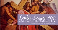 Prepare for all the important parts of Lent with this handy guide