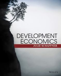 "Development Economics, Theory, Empirical Research, and Policy Analysis ( PDF , eBook )ISBN-13: 978-0470599396ISBN-10: 0470599391It is a PDF eBook Only ! ! Digital Book Only! . Download File ""IMMEDIATELY"" after successful payment. Buyers will receive the Download Link in the Buyer's Order Confirmatio"