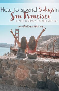 Exploring San Francisco and Napa Valley in 5 Days - The Chic Sweet Life