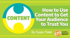 How to Use Content to Get Your Audience to Trust You - http://contentmarketinginstitute.com/2017/02/content-audience-trust/?utm_term=READ%20THIS%20ARTICLE&utm_campaign=How%20to%20Use%20Content%20to%20Get%20Your%20Audience%20to%20Trust%20You&utm_content=email&utm_source=Act-On%20Software&utm_medium=email
