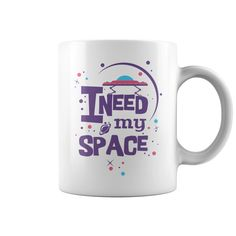 I need my space <3