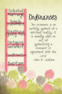 LDS Handouts: Ordinances & Covenants: Why are ordinances important in my life?