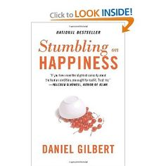 http://library.uakron.edu/record=b4043256~S0 Stumbling on happiness by Daniel Gilbert