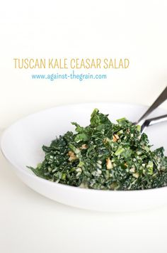 Against The Grain Gluten Free Food Blog » Tuscan Kale Cesar Salad