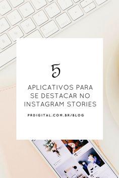 5 aplicativos para se destacar no Instagram Stories
