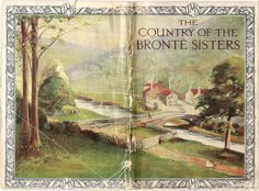 The country of the Bronte sisters, scottish railways - London Midland & Scottish Railway - Booklet c. Emily Bronte, Charlotte Bronte, Bronte Parsonage, Bronte Sisters, Wuthering Heights, Book Writer, England And Scotland, British Isles, Vintage Advertisements