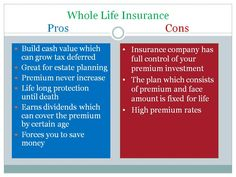 Pros and Cons of Whole Life Insurance