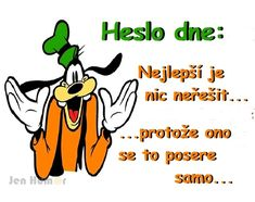 protože ono se to posere samo. Carpe Diem, Funny Texts, My Photos, Disney Characters, Fictional Characters, Comedy, Funny Pictures, Jokes, Animated Emoticons