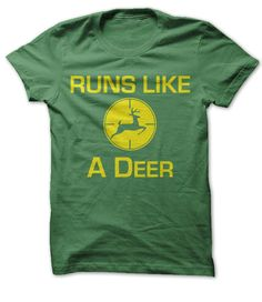 View images & photos of Runs Like A Deer t-shirts & hoodies