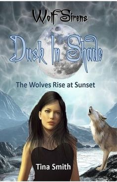 Nook Books and More Blog: Wolf Sirens 4   Dusk in the Shade : The Wolf Rises...
