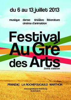 Festival Au gré des arts. Du 6 au 13 juillet 2013 à Pranzac. Charente.