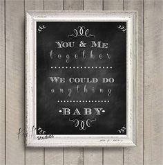 Dave Matthews You and Me Together We Could Do Anything  Lyrics Song Love Chalk Typography Print Art by KayBee Studios on Etsy