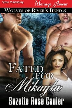 Marie's Tempting Reads: Fated For Mikayla (Wolves of River's Bend 3) by Su...