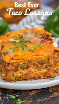 Taco Lasagna is full