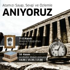 """10 Kasım Atatürk'ü Anma Günü ve Atatürk Haftası kapsamında düzenlenen """"Atatürk Fotoğrafları Sergisi"""" ve """"Anıtkabir Maket Atölyesi"""" etkinliklerimize tüm ziyaretçilerimizi bekliyoruz."""