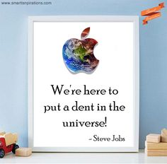 #Steve #Jobs #Success - We're here to put a #dent in the #universe! See more at: www.smartinspirations.com