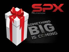 New product coming in January ... new website  www.SPXNutri-tion.com