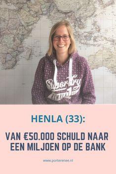 Henla had 50.000 euro schuld. Ze ging de schuldhulpsanering in en kwam daar na drie jaar uit met een schone lei. Nu werkt ze aan het realiseren van een miljoen euro op de bank. #sparen #besparen #inspiratie #geldverhaal #porterenee #henla #moeder #schulden #schuld #geld #toekomst Money From Home, Money Management, Way To Make Money, Life Skills, Frugal, Saving Money, Budgeting, Finance, Men Sweater