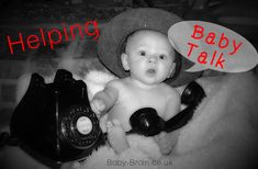 How to help speech and communication develop with babies and infants. baby-brain.co.uk