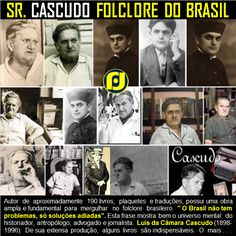 Cascudo - Senhor Folclore do Brasil