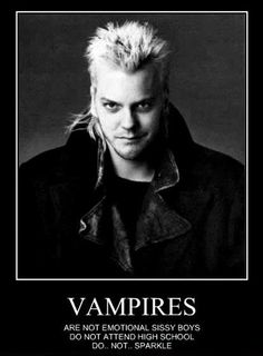 Real Vampire-Awww David (Kiefer), you really made me want to be a vampire in the late '80s. I think I can still quote this movie, along with every song in it!