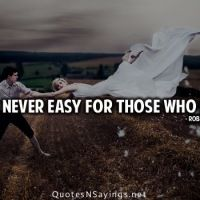 Life Is Never Easy For Those Who Dream